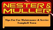 Tips For Car Maintenance & Service Campbell Town