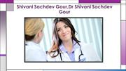 High Education-Dr Shivani Sachdev, Dr Shivani Sachdev Gour Reviews