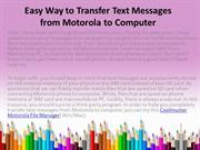 Easy Way to Transfer Text Messages from Motorola to Computer