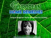 Unique Bulgarian Home Remedies For Anxiety