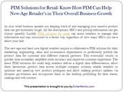 PIM Solutions for Retail- Know How PIM Can Help New-Age Retailer