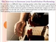 The best way to Increase your Lead Guitar Performing