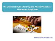 The Ultimate Solution for Drug and Alcohol Addiction - Winchester Drug