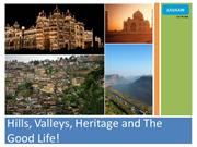 Hills, Valleys, Heritage and The Good Life!