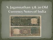 S. Jagannathan  5 & 20 Old Currency Notes of India