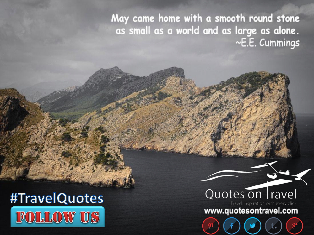 Famous Travel Quotes By Ee Cummings At Quotesontravel