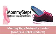MommySteps Maternity Insoles - Back Pain & Foot pain Relief Products