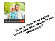 Winter: How To Keep Senior Warm and Healthy this Winter?