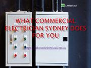 What Commercial Electrician Sydney Does for You