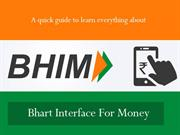 Bhim App - A Quick Guide to Learn Everything about BHIM