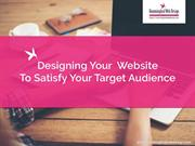Designing Your Website to Satisfy Your Target Audience