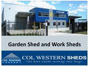 Garden Shed and Work Sheds