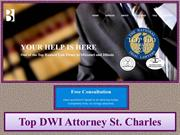 Top DWI Attorney St. Charles