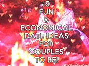 19 Fun & Economical Date Ideas For Couples To Be! - A2zWeddingCards