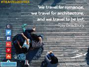 Famous Quotes On Travel by Ray Bradbury - QuotesOnTravel.com