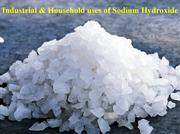 Industrial & Household uses of Sodium Hydroxide