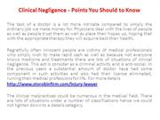 Clinical Negligence - Points You Should to Know