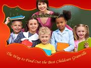 The Way to Find Out the Best Childcare Granville