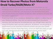 How to Recover Photos from Motorola Droid Turbo RAZR Moto X
