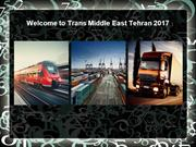 Welcome to Trans Middle East Tehran 2017