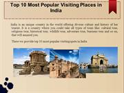 Top 10 Most Popular Visiting Places in India