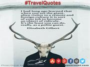 Funny Travel Quotes And Sayings by Elizabeth Gilbert