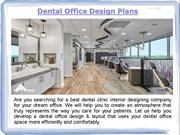 Dental Office Interior Designs in VA