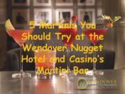 5 Martinis You Should Try at the Wendover Nugget Hotel and Casino's Ma