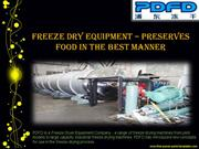 Freeze Dry Equipment – Preserves Food in the Best Manner