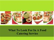 What To Look For In A Food Catering Service