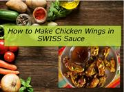 How to Make Chicken Wings in SWISS Sauce