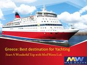 Greece: Best destination for Yachting