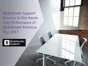 Bitdefender Support to Get Hassle Free Performance of Bitdefender 2017