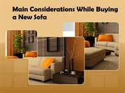 Main Considerations While Buying a New Sofa