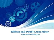 Ribbon and Double Arm Mixer