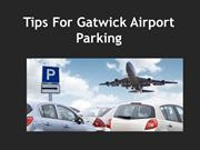 Tips For  Gatwick  Airport Parking