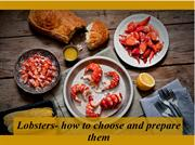 Lobsters- how to choose and prepare them