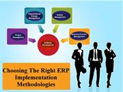Choosing The Right ERP Implementation Methodologies