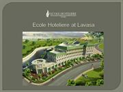 Ecole lavasa the best hotel management college