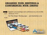 Choose Grupio Meeting Apps – For Your Meetings.