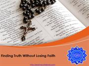 Finding Truth Without Losing Faith