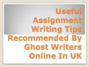 Useful Assignment Writing Tips Recommended By Ghost Writers