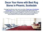 Decor Your Home with Best Rug Stores in Phoenix, Scottsdale