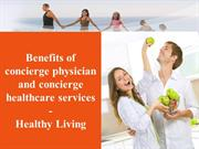 Benefits of concierge physician and concierge healthcare services
