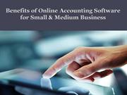 Benefits of Online Accounting Software for Small and Medium Business