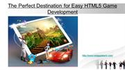 The Perfect Destination for Easy HTML5 Game Development