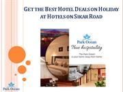 Get the Best Hotel Deals on Holiday at Hotels on Sikar Road