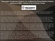 Thermodyne Foodservice Products, Inc. to Attend the School