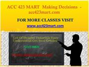 ACC 423 MART  Making Decisions -acc423mart.com