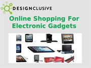 Online Shopping For Electronic Gadgets